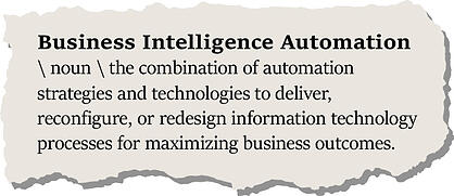 definition of business intelligence automation
