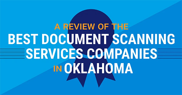 The 4 Best Document Scanning Services in Oklahoma City