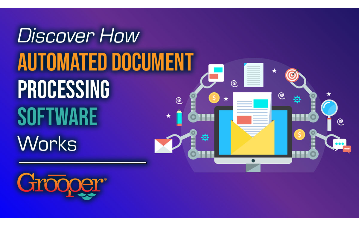 How Automated Document Processing Software Works