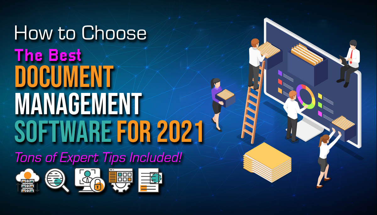Best Document Management Software: Tips for 2021 Systems