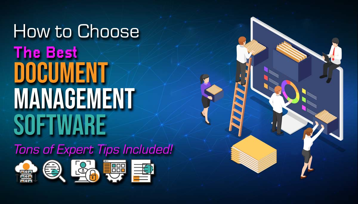 How to Chose the Best Document Management Software