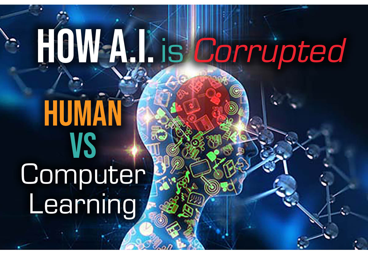How AI is Corrupted: Human vs Computer Learning