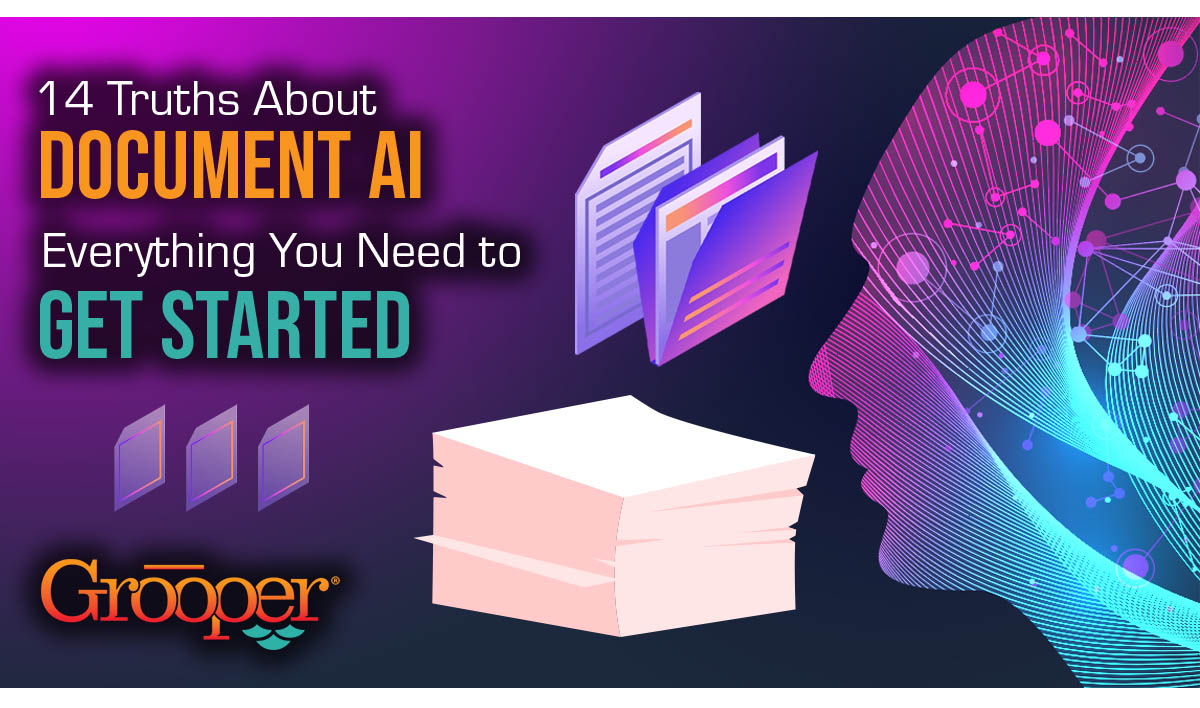 14 Truths About Document AI - Everything You Need to Get Started