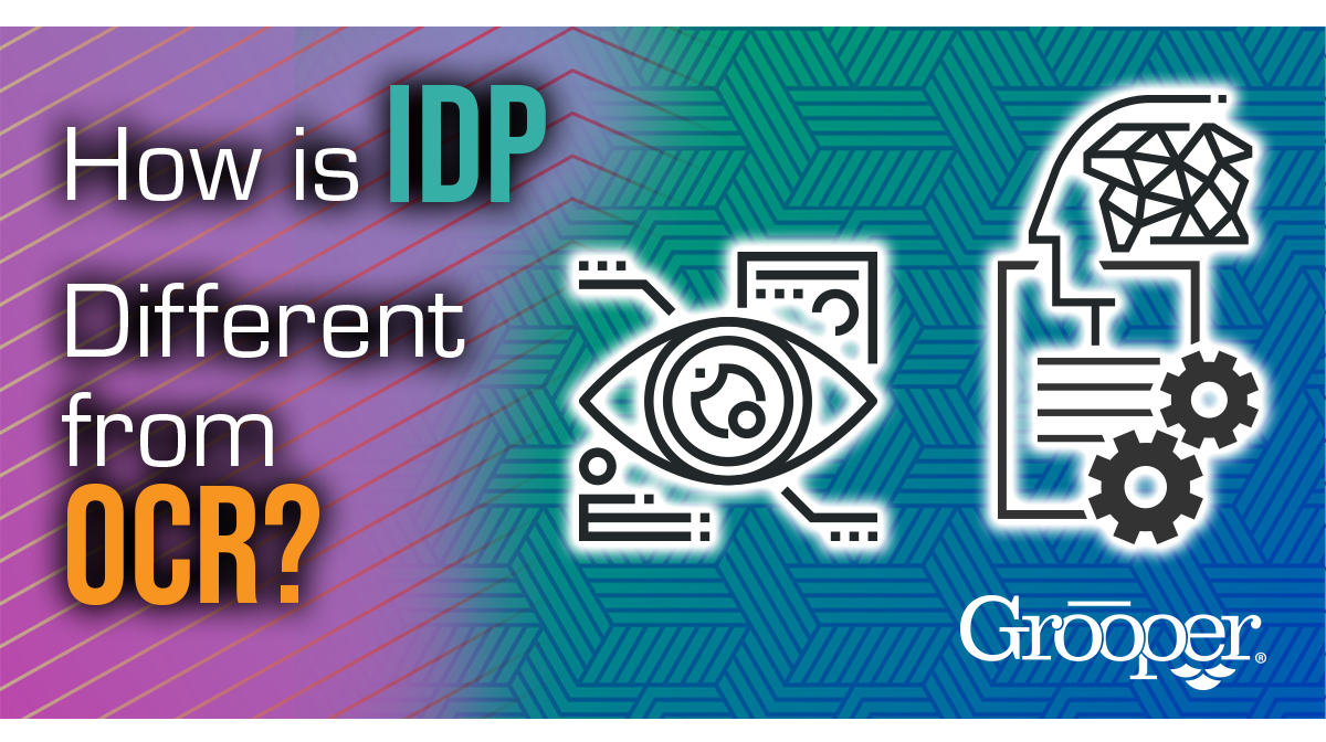 How is IDP Different Than OCR?