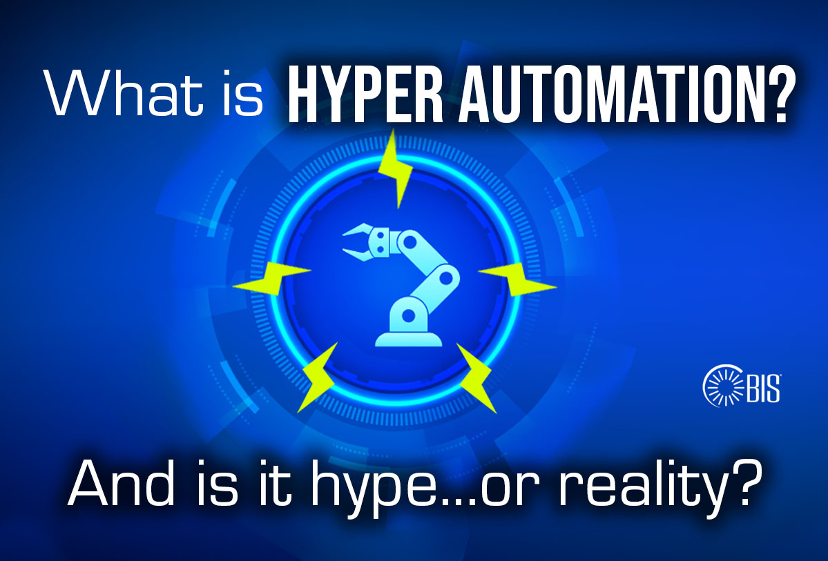 What is Hyper Automation? And Is it Hype or Reality?