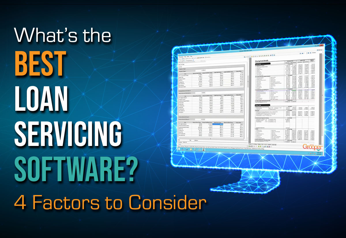 What's the Best Loan Servicing Software? 4 Factors to Consider