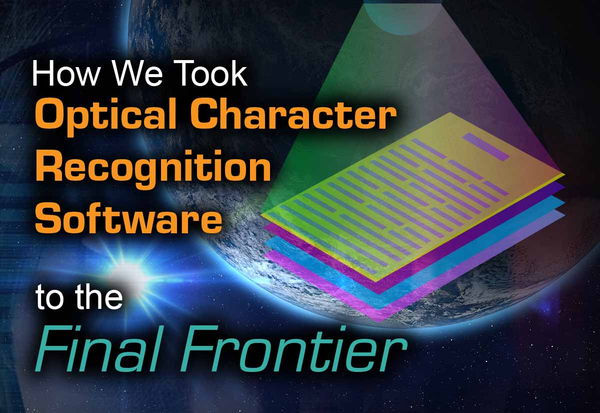 How We Took Optical Character Recognition Software From Untrustworthy to The Final Frontier