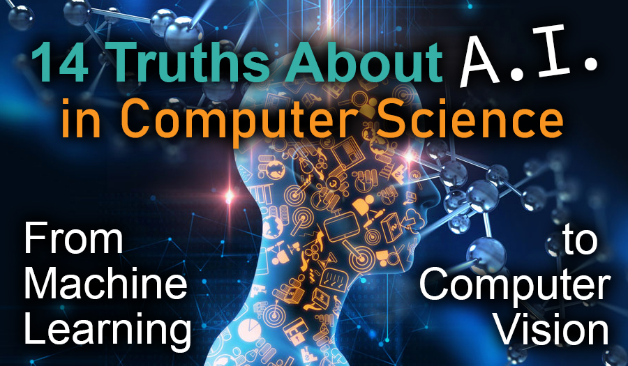 What is Artificial Intelligence in Computer Science? 14 Truths to Get You Beyond The Hype
